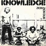 Zion / Zion Dub - Knowledge