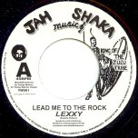Lead Me To The Rock / Lead Me To The Dub - Lexxy / Young Warrior