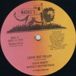 Leave Out Folly / Informer - Sugar Minott / Sugar Minott and Jah Batta