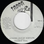 Leaving Out Babylon / Acapella Style Ver - Frankie Paul