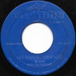 Lee Harvey Oswald / Leave Me Alone - Don Drummond / The Skatalites