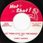 Them Give You The Money / Marie - Jimmy London