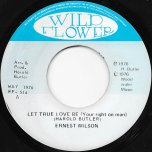 Let True Love Be (Your Right On Man) / Oh Let It Be - Ernest Wilson