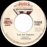 Lets Get Together / Black Ants Lane Dub - Tetrack / Pablo And Rockers All Stars
