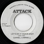 Lets Do It Again Baby / Ver - Cornell Campbell / The Aggrovators