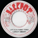 Life Is A Funny Thing / Satta Riddim - Leroy Smart