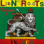 Lion Roots In Dub Volume 1 - Lion Roots
