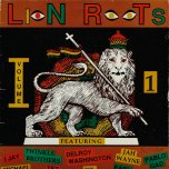 Lion Roots Volume 1 - Varoius..Twinkle Brothers..Michael Prophet..Tez Fa Zion..Delroy Washington..Pablo Gad