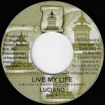 Live My Life / Rastar Ver - Luciano