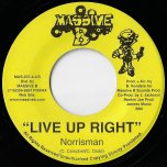 Live Up Right / Dem A Pagan - Norrisman / Steve Machet