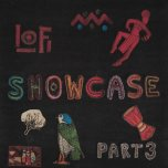 LoFi Showcase Part Three - Various..Winston Reedy..Shaka Black..Nichola Richards..Vivian Jones..David Jahson