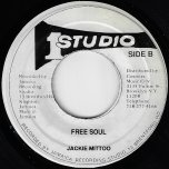 Look Who Is Back Again / Free Soul - Slim Smith And Delroy Wilson / Jackie Mittoo