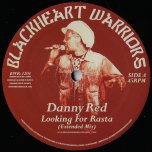 Looking For Rasta Extended Mix / Dubbing For Rasta / Part Two - Danny Red