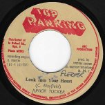 Look Into Your Heart / Dub - Junior Tucker / UFO
