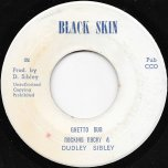 Love And Happiness In The Ghetto / Ghetto Dub - Rocking Rocky And Dudley Sibley / King Tubby