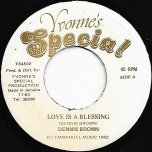 Love Is A Blessing / Ver - Dennis Brown