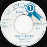 Love Is A Feeling / Part 2 - Earl Sixteen / Sound Dimension