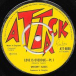 Love is Overdue Pt I / Pt II - Gregory Isaacs