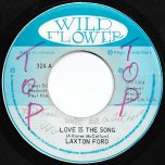 Love Is The Song / Part II - Laxton Ford