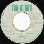 Love Rastafari And Live / Love Ver - The Randells