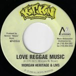 Love Reggae Music / Love The Most High - Morgan Heritage And LMS / LMS