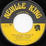 Love The Way It Should Be / Dub The Way It Should Be - The Royal Rasses