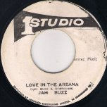 Love In The Arena / Dub In A Rema - Jah Buzz / Brentford Disco Set