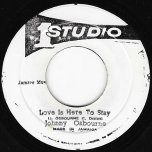 Love Is Here To Stay / Ver - Johnny Osbourne And The First Profits