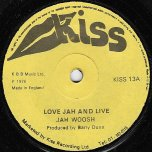 Love Jah And Live / Bandulu Skank - Jah Woosh / Lizzy