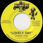 Lovely Day / Crush - Choppa Chop / Spanner Banner