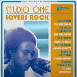 Studio One Lovers Rock - Various..Alton Ellis..Heptones..Invaders..Carlton And The Shoes