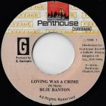 Loving Was A Crime / One Love Jamdown Ver - Buju Banton / Tony Rebel