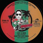 Luv A Dub / Ghetto Life Dub / Warning Dub / Sweet Treat Dub - Don Corleon