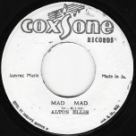 Mad Mad / Ver - Alton Ellis
