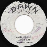 Magic Moment / Magic Dub - Lloydie Slim And Delroy Alphanso / The Aggrovators
