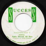 Magnificent 7 / Baby Make It Soon - Rupie Edwards All Stars / Dobby Dobson