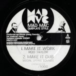 Make It Work / Make It Dub / Power Of The Trinity / Power Of The Dub - Rod Taylor / Jah Zebi / Social Living Sounds