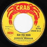 Man Pon Moon / What A Thing - Derrick Morgan And The Rudies