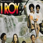Many Moods Of I Roy - I Roy