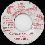 Marley Culture / Cant Rub Out - Candy Man / Fuzzy Jones
