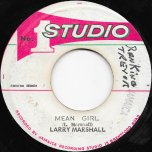 Mean Girl / Mean Ver - Larry Marshall / Sound Dimension