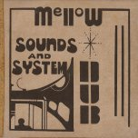 Mellow Sounds and System Dub - Dub Specialist