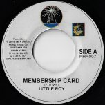 Membership Card / Membership Dub - Little Roy