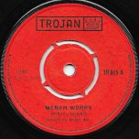 Me Nah Worry / Hush Don't You Cry - Denzil Dennis