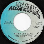 Merry Old Days / Hot Boogie - The Happy Five