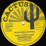 Miserable Woman / Think About Tomorrow - Leroy Smart And Ranking Joe
