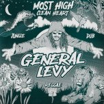 Most High Clean Heart Ariwa Style / Fresh And Clean Dub / Most High Clean Heart Chopstick Dubplate Ver / Jungle Dub Mix - General Levy / Joe Ariwa