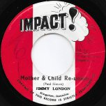 Mother And Child Reunion / Reggae Cut - Jimmy London