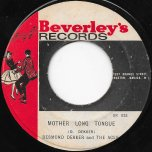 Mother Long Tongue / Halls Of Montezuma - Desmond Dekker And The Aces / Roland Alphonso And The Beverleys All Stars