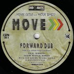 Move / Forward Dub - BabbaJah / Mystical Bamboo / Michael Exodus
